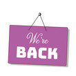 canvas print picture - we are back