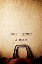 War Zone Ahead Text