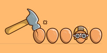 The Hammer Breaks The Eggs. The Eggs Are Too Fragile So They Need Protection So They Are Not Broken . Background That Are Suitable For Web Page, Banner, Flyer, Sticker, Card. Vector Illustration.