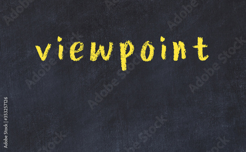 Photo College chalk desk with the word viewpoint written on in