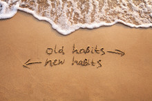 Old Habits Vs New Habits, Life...