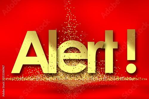 Alert in red background and golden stars Wallpaper Mural