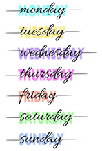 Hand-lettered Days Of The Week. T-shirt Print Or Calendar Card. Vector Illustration