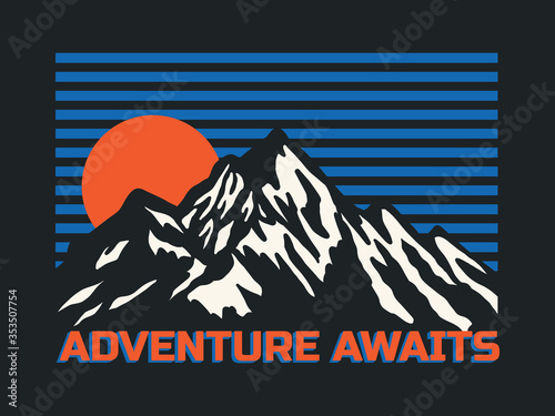 Outdoor Mountain Illustration with Adventure Awaits Slogan Vector Artwork for T- Canvas
