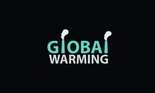 GLOBAL WARMING TYPOGRAPHY Mono...