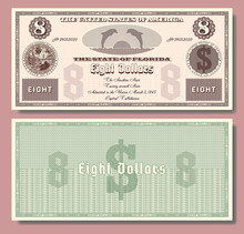$ 8 Fictional US Banknote Dedicated To The Twenty Seventh State Of Florida