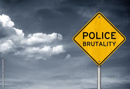Police brutality - roadsign concept Принти на полотні