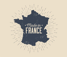 Made In France Vintage Black And White Label Or Tag Or Logo Or Badge Design Template With France Map Silhouette And Sunburst Isolated On Light Background. Vector Illustration