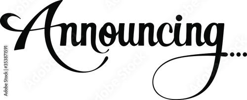 Announcing - custom calligraphy text Obraz na płótnie