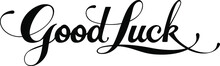 Good Luck - Custom Calligraphy...