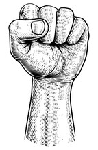 A Fist In The Air In A Vintage Woodcut Revolution Propaganda Poster Style