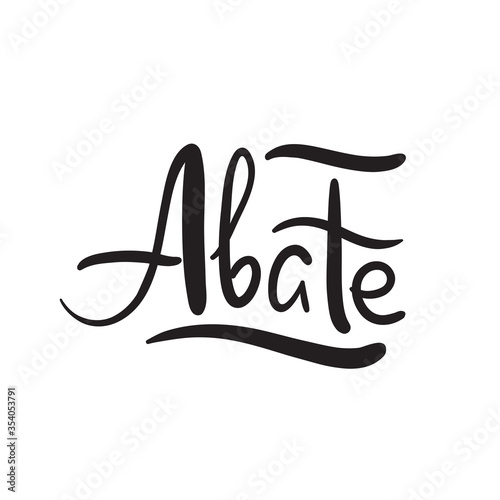 Photo Abate - simple inspire and motivational quote