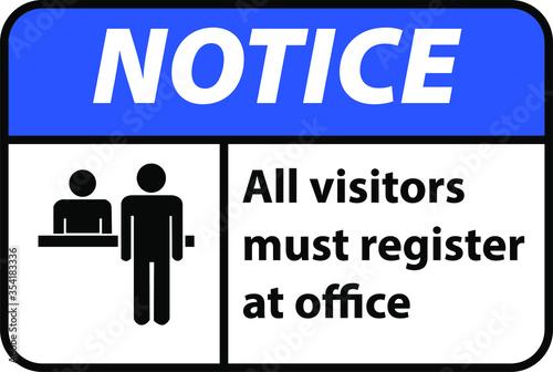 Notice all visitors must be register at office Wallpaper Mural
