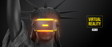 VR Headset, Future Technology Concept Banner. 3d Of The Black Statue Of Liberty, Woman Wearing Virtual Reality Glasses On Black Background. VR Games. Vector Illustration. Thanks For Watching