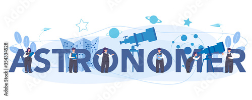 Astronomy and astronomer typographic header concept. Professional Wallpaper Mural