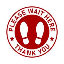 Please Wait Here Thank You Soc...