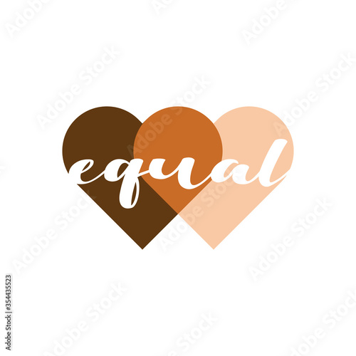 Obraz Equal heart vector illustration. No racism, black lives matter, skin color equality, lovely supportive graphic writing in two penetrating heart shapes in skin colors. Isolated. - fototapety do salonu