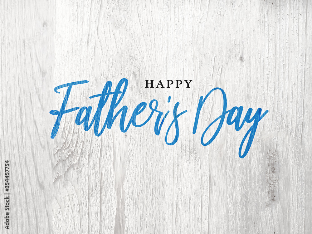 Fototapeta Happy Father's Day Card With Bright Blue Calligraphy Script Over White Wood Texture Background, Illustration