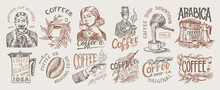 Coffee Shop Logo And Emblem. Cacao Beans, Grains, Cup Of Drink. Man And Girl Holds A Mug. Vintage Retro Badges Set. Templates For T-shirts, Typography Or Signboards. Hand Drawn Engraved Sketch.