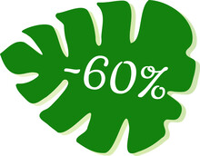 Get 60% Off Sale. Eco Shop Discount. Green Leaf Vector Isolated On White. Discount Offer Price Sign. Special Offer Symbol. Save 60 Percentages. Extra Discount.