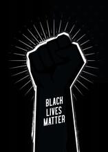 Black Lives Matter Protest Sig...
