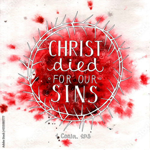 Valokuva Hand lettering Christ died for our sins, made inside of the crown of thorns