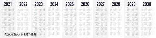 Obraz Simple calendar set for 2021 - 2030 years. Simple editable vertical vector calender - fototapety do salonu