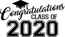Congratulations Class Of 2020 ...