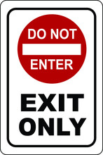Do Not Enter Exit Only Sign Notice Vector