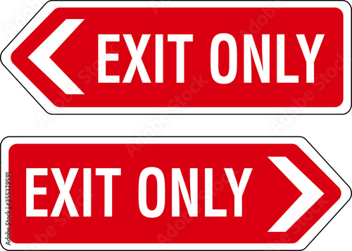 Obraz na plátne exit only no entrance no entry red notice sign board illustration