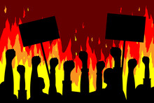 Public Protests. Silhouettes Of Hands With Posters On A Background Of Fire. Vector