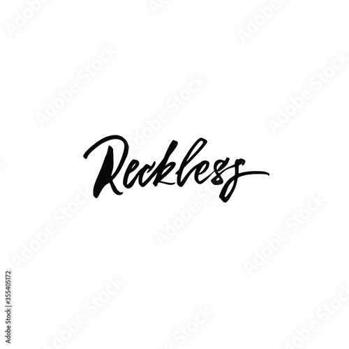 Fototapeta Reckless handlettering isolated vector ink calligraphy