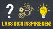 Lass Dich Inspirieren!