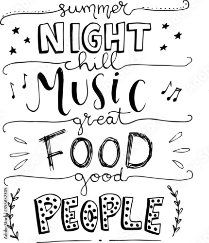 Photo summer night chill music great food good people inspirational quotes and motivat