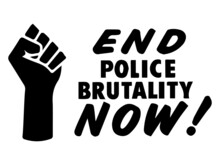 End Police Brutality Now Text ...