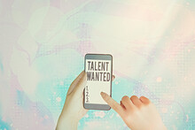 Text Sign Showing Talent Wante...