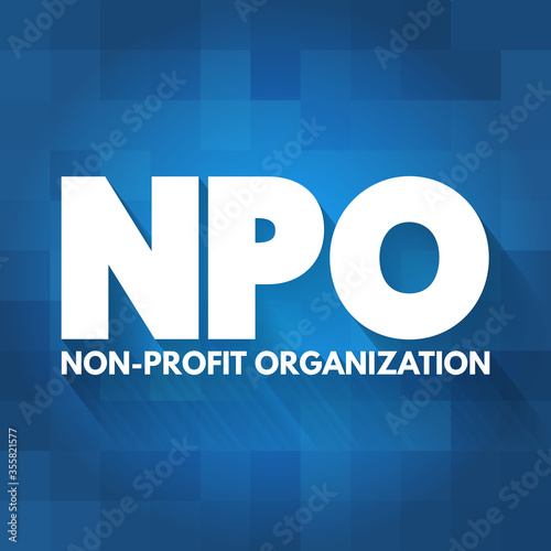NPO - Non-Profit Organization acronym, business concept background