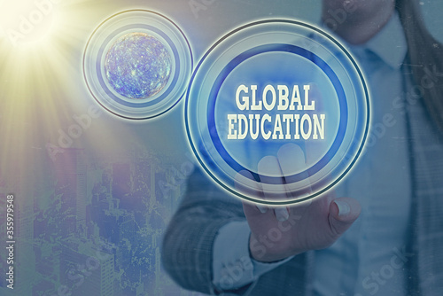 Photo Text sign showing Global Education