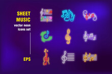 Sheet Music In Neon Signs Set. Note, Playing, Treble Clef And Violin. Vector Illustrations For Bright Banners. Sound And Entertainment Concept