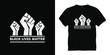 black lives matter typography t-shirt design