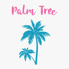 Palm Tree Silhouette With The Inscription. Element For Your Design. Vector Illustration.