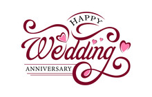 Decorative Calligraphy/Lettering Design For Wedding Anniversary Greetings On White Background. Vector Illustration.