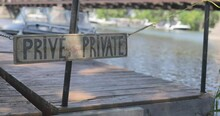 Private Sign With A Warf