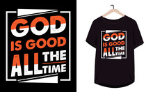 God Is Good All The Time Typog...