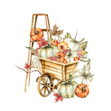 Hand Painted Watercolor Autumn Set - Wooden Cart With Apples, Yellow Leaves, Orange Flowers, Berries, Branches And Ladder With Pumpkins. Set Perfect For Fabric Textile, Vintage Paper Or Scrapbooking