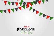 Juneteenth Freedom Day. 19 Jun...