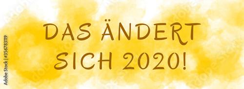 Das ändert sich 2020! web Sticker Button Wallpaper Mural