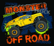 Print With Hand Drawing Yellow Monster Truck. Vector T-shirt Illustration For Boy