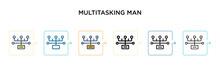 Multitasking Man Vector Icon I...