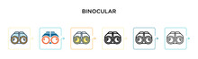 Binocular Sign Vector Icon In 6 Different Modern Styles. Black, Two Colored Binocular Sign Icons Designed In Filled, Outline, Line And Stroke Style. Vector Illustration Can Be Used For Web, Mobile, Ui